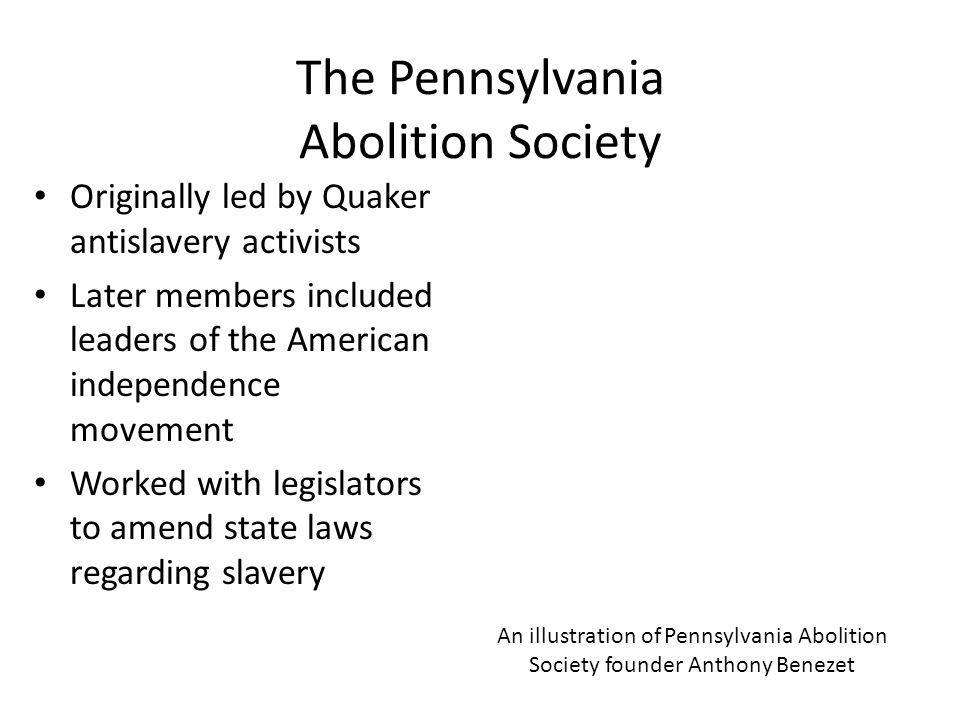 The Pennsylvania Abolition Society