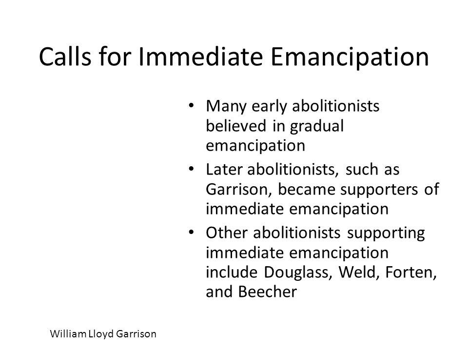 Calls for Immediate Emancipation
