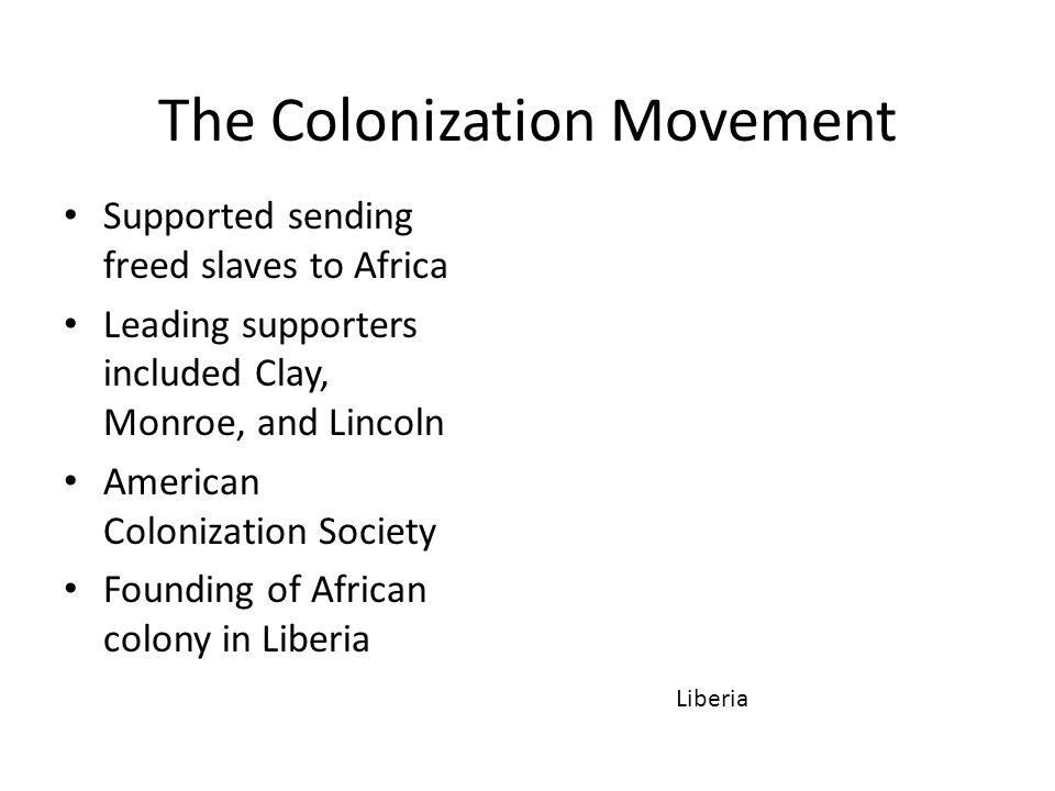 The Colonization Movement