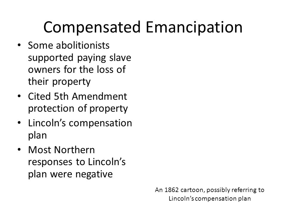 Compensated Emancipation