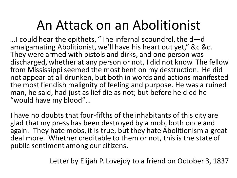 An Attack on an Abolitionist