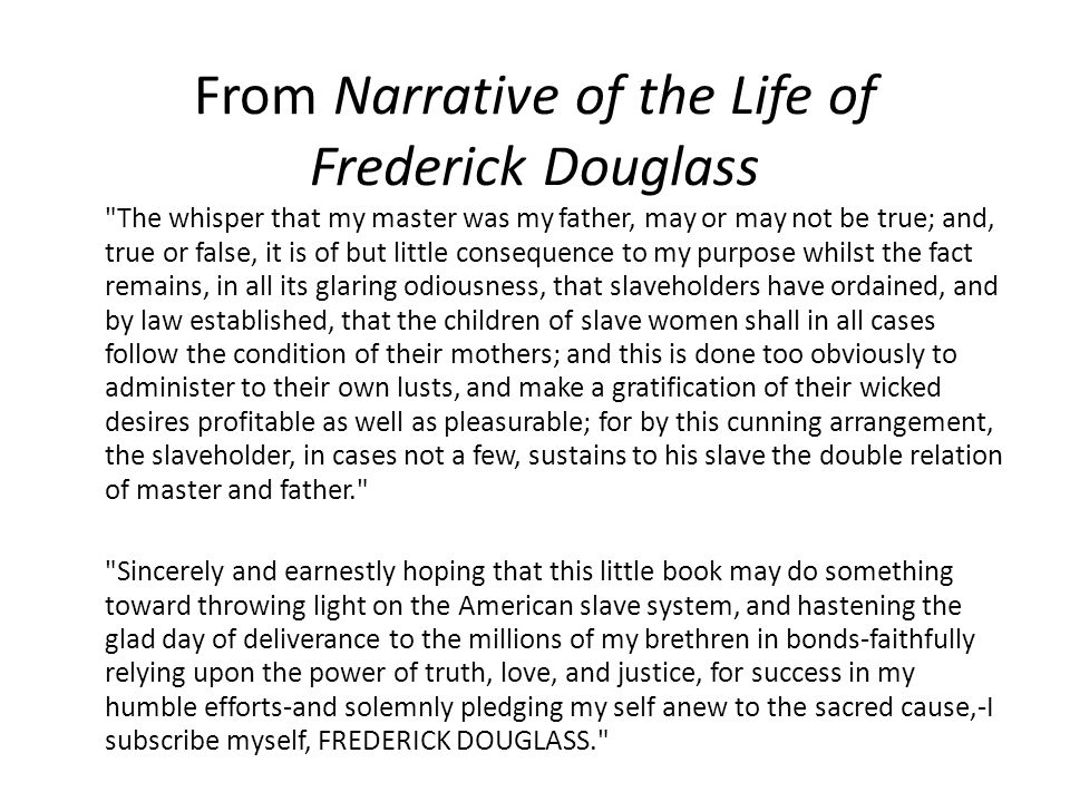 From Narrative of the Life of Frederick Douglass