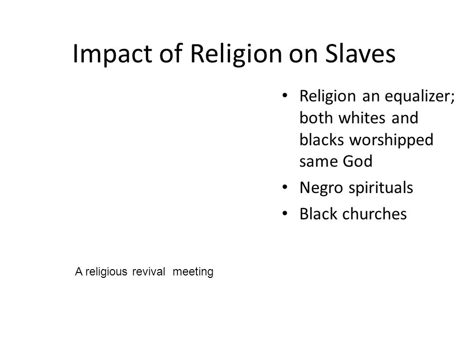 Impact of Religion on Slaves