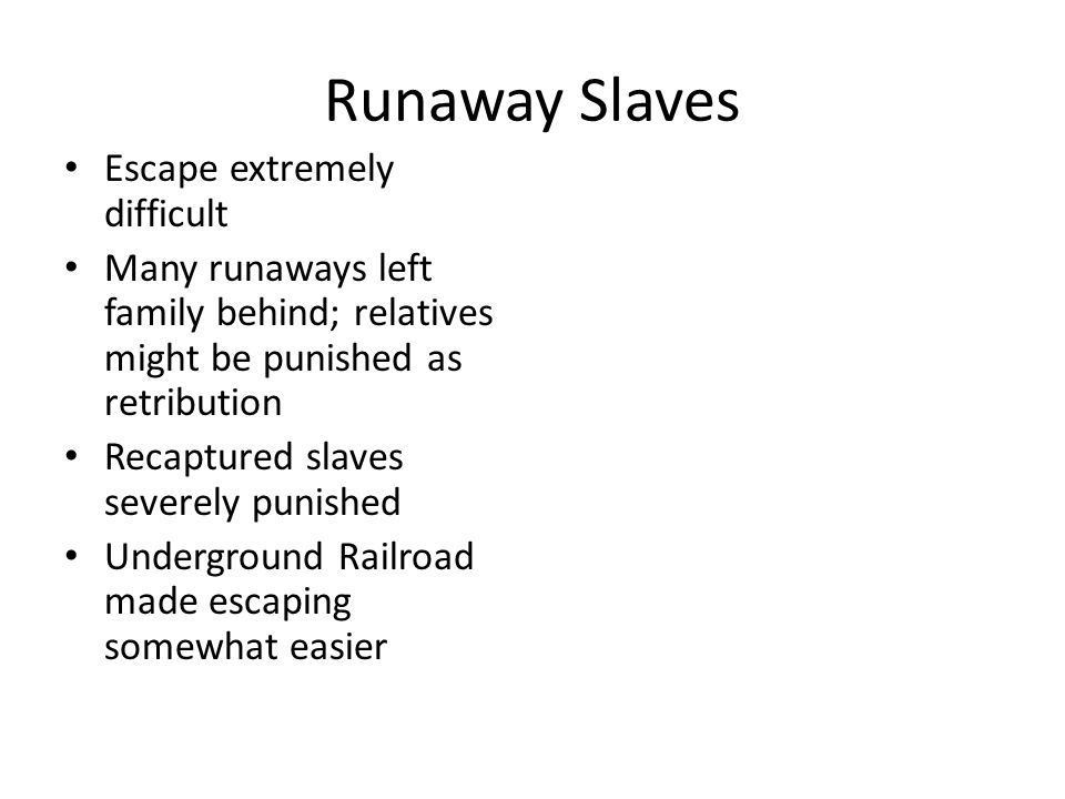 Runaway Slaves Escape extremely difficult