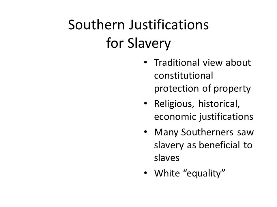 Southern Justifications for Slavery