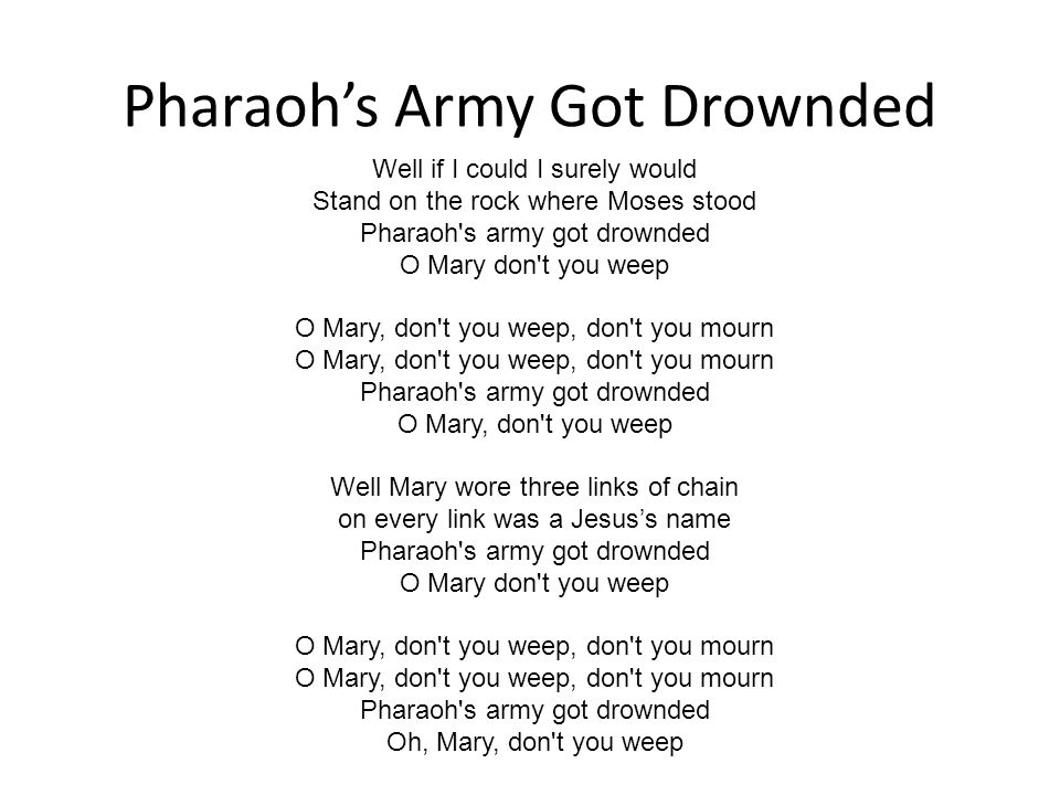 Pharaoh's Army Got Drownded