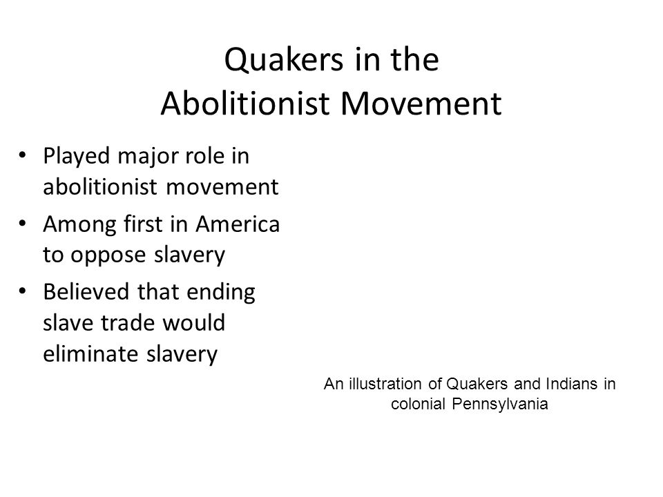 Quakers in the Abolitionist Movement