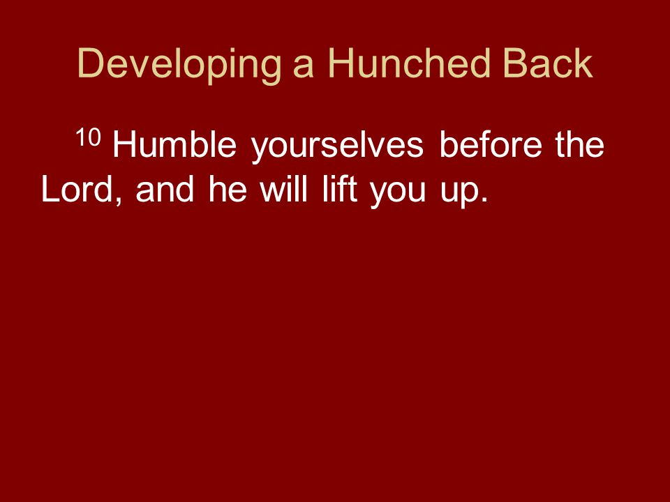 Developing a Hunched Back