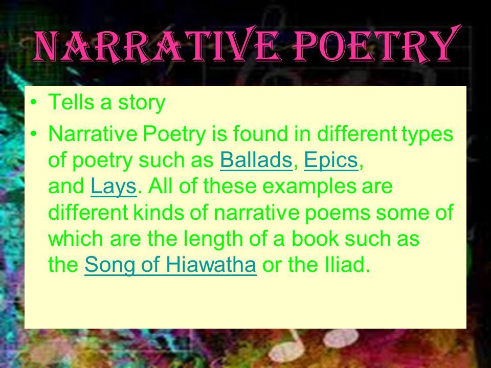 Narrative Poetry Tells a story
