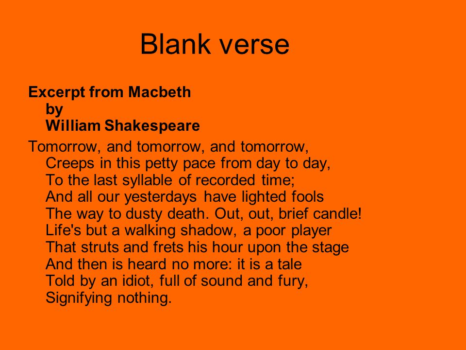 Blank verse Excerpt from Macbeth by William Shakespeare