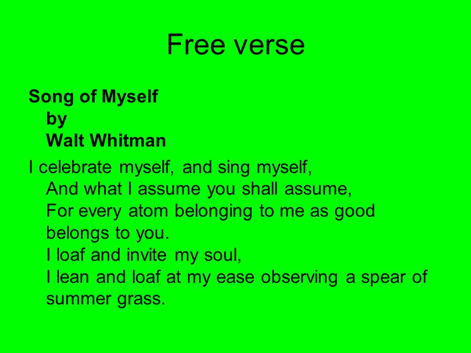 Free verse Song of Myself by Walt Whitman