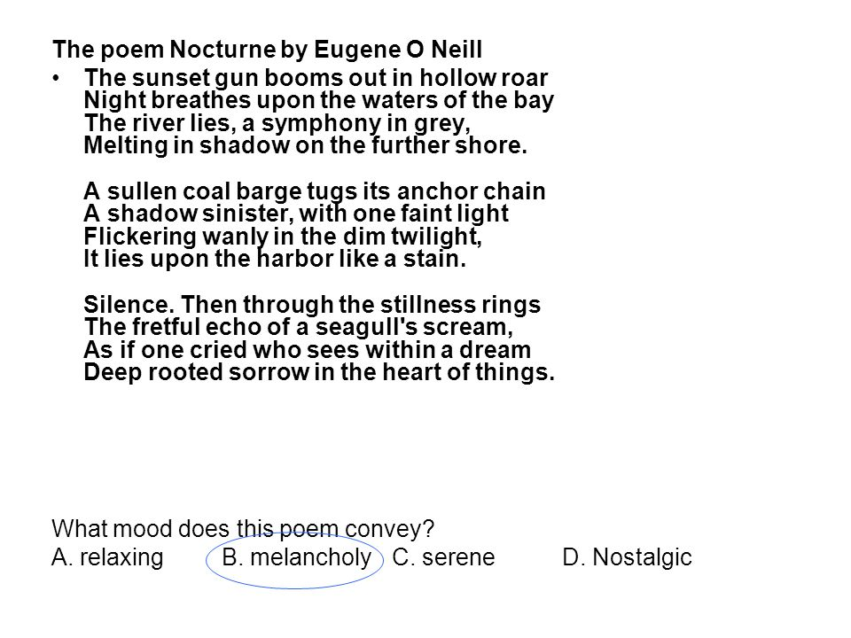 The poem Nocturne by Eugene O Neill
