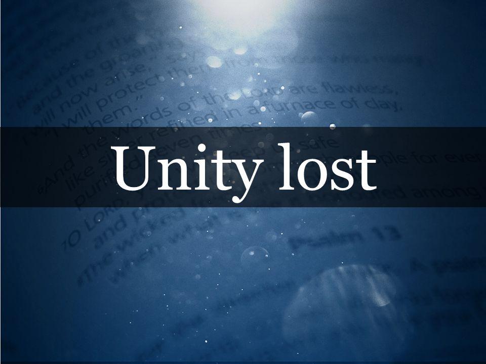 Unity lost