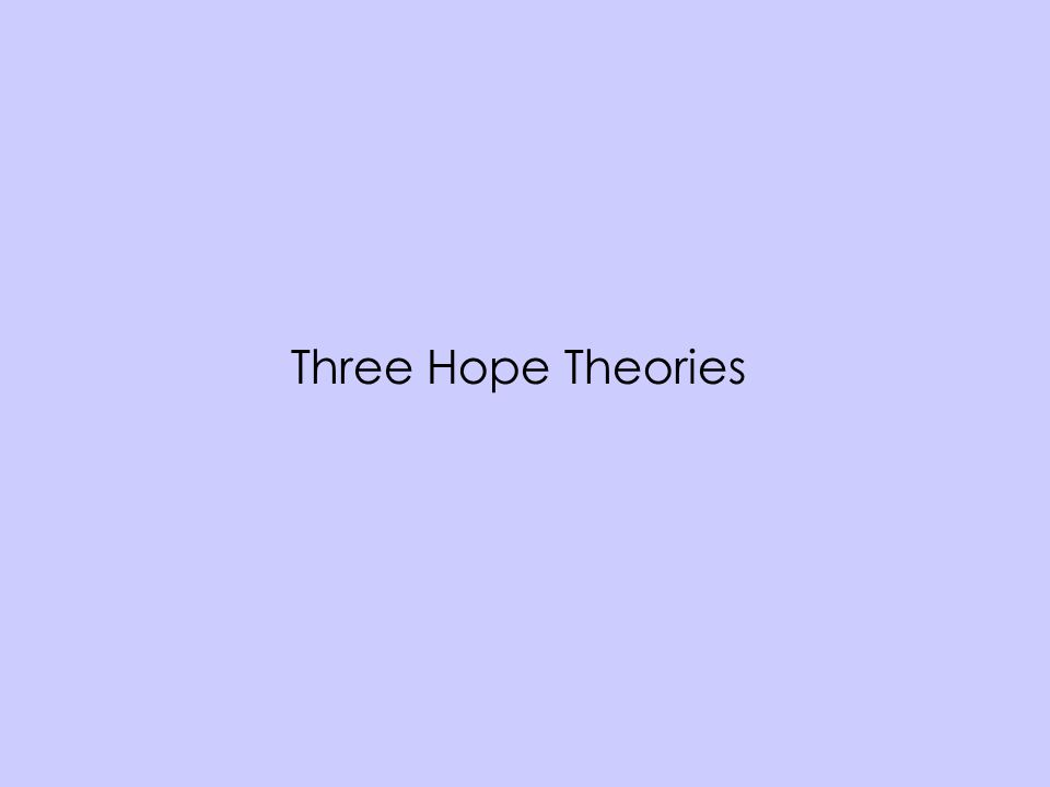 Three Hope Theories