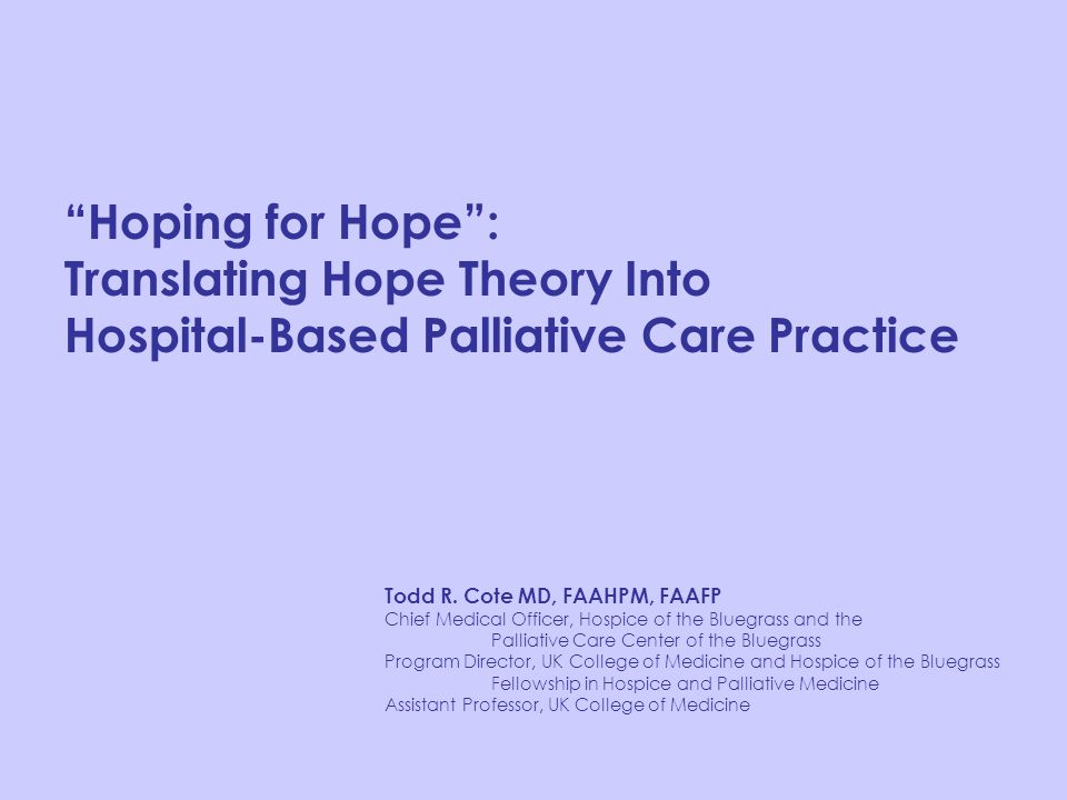Translating Hope Theory Into Hospital-Based Palliative Care Practice