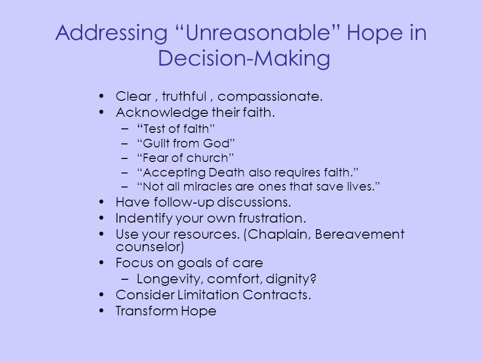 Addressing Unreasonable Hope in Decision-Making
