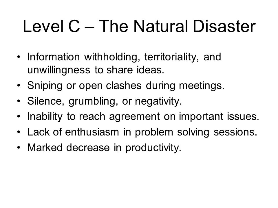 Level C – The Natural Disaster
