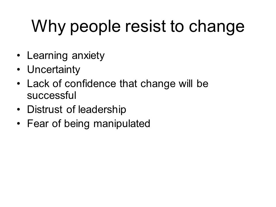 Why people resist to change