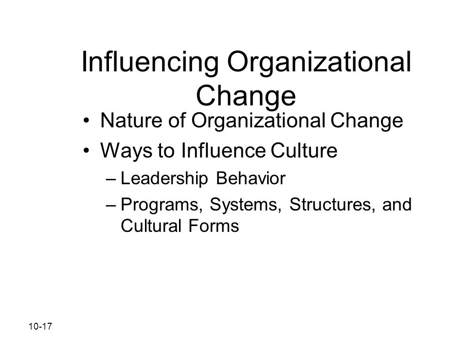 Influencing Organizational Change