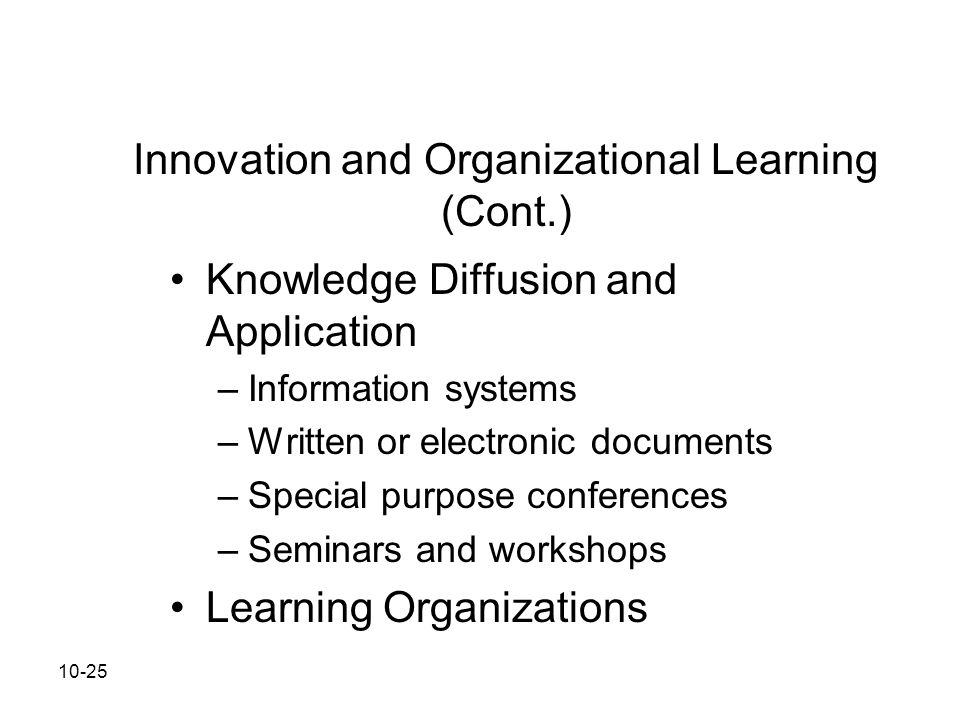 Innovation and Organizational Learning (Cont.)