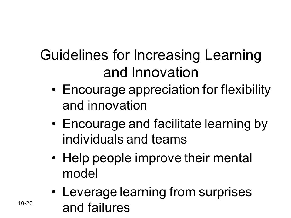 Guidelines for Increasing Learning and Innovation