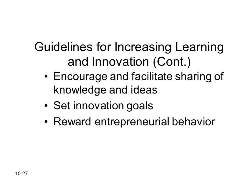 Guidelines for Increasing Learning and Innovation (Cont.)