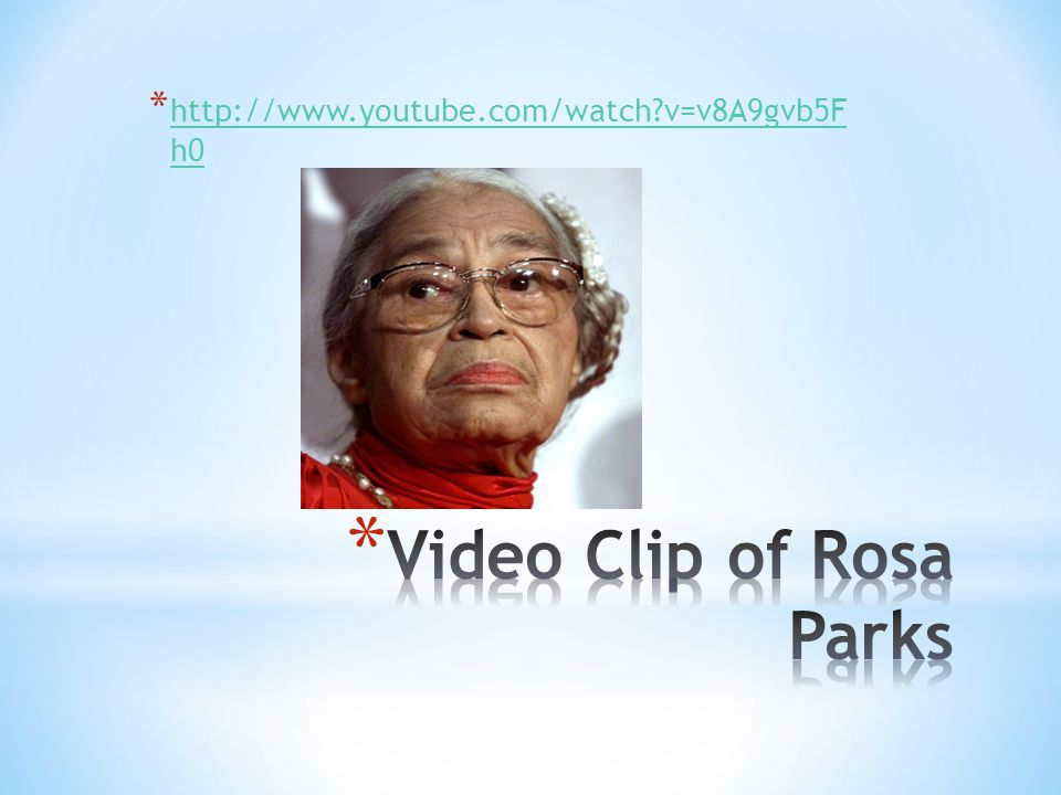 Video Clip of Rosa Parks