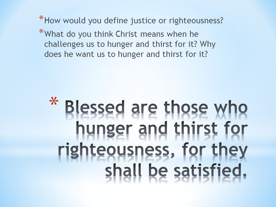 How would you define justice or righteousness