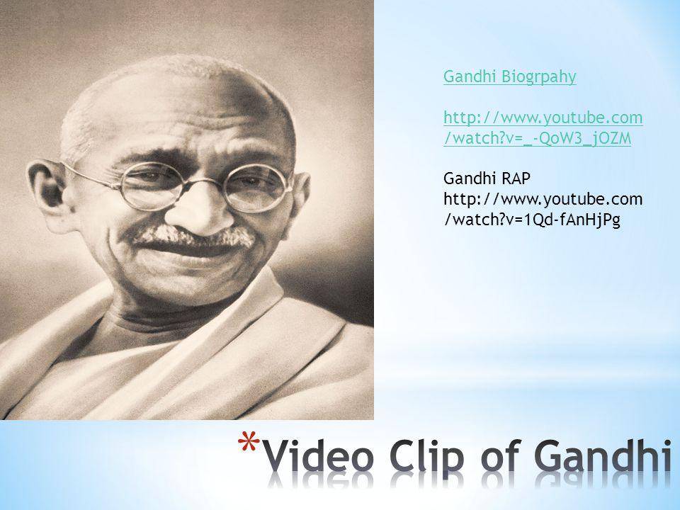 Video Clip of Gandhi Gandhi Biogrpahy