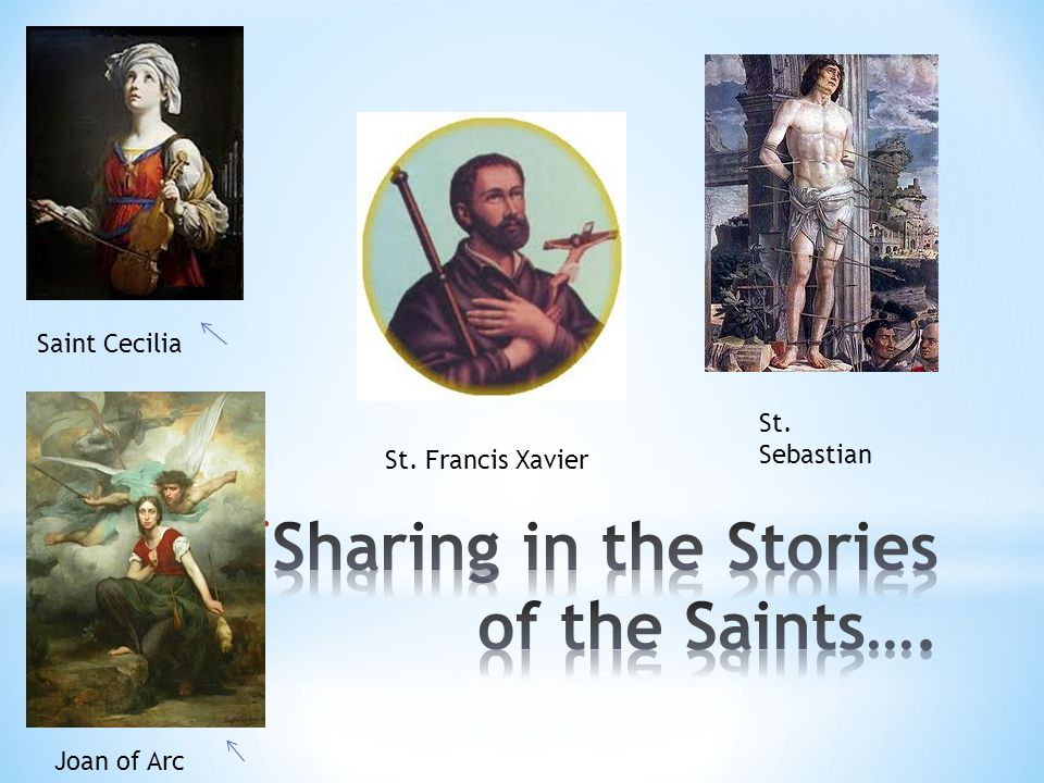 Sharing in the Stories of the Saints….