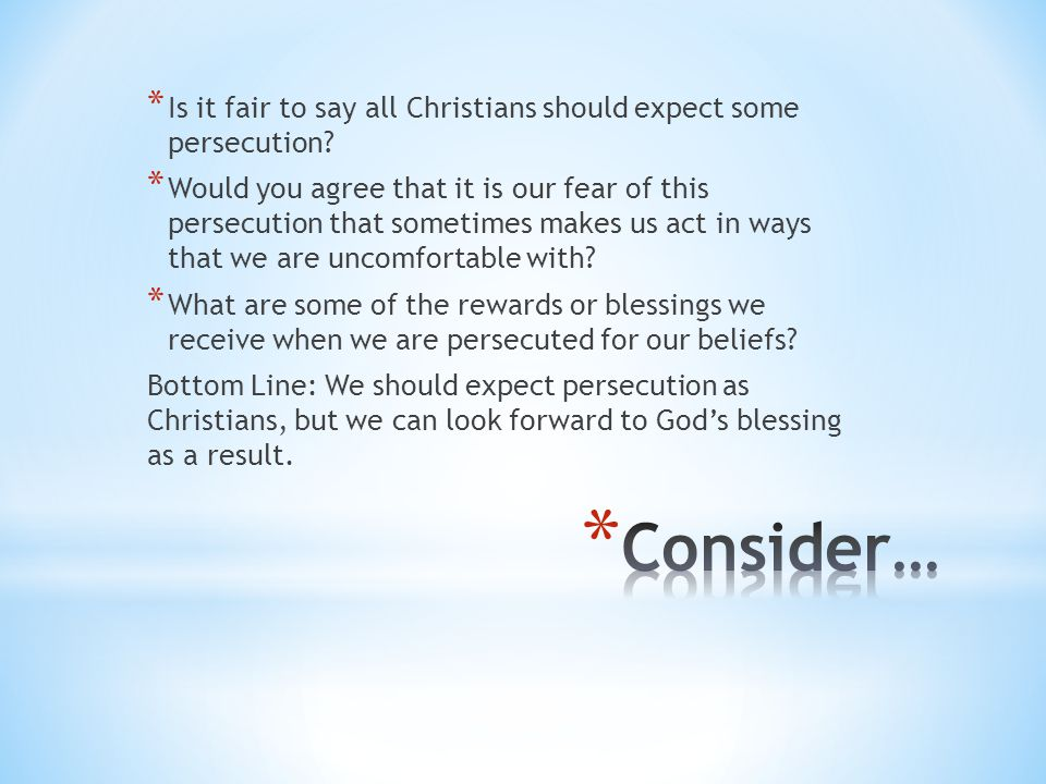 Is it fair to say all Christians should expect some persecution