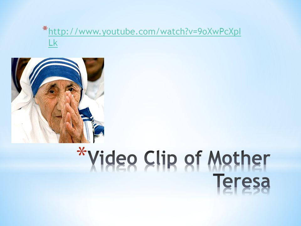 Video Clip of Mother Teresa