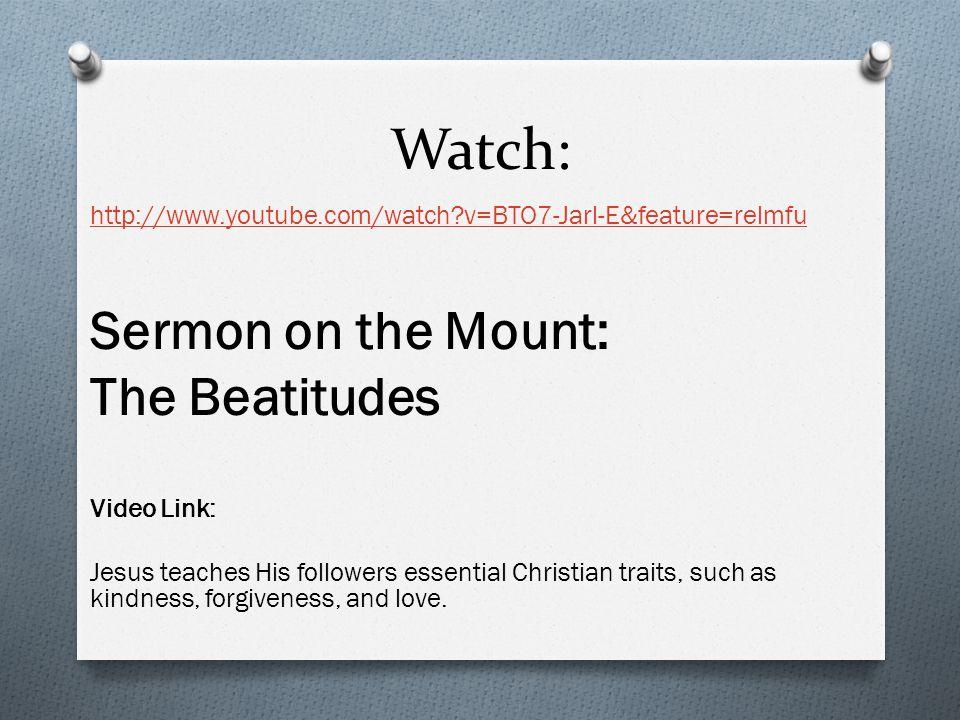 Watch: Sermon on the Mount: The Beatitudes