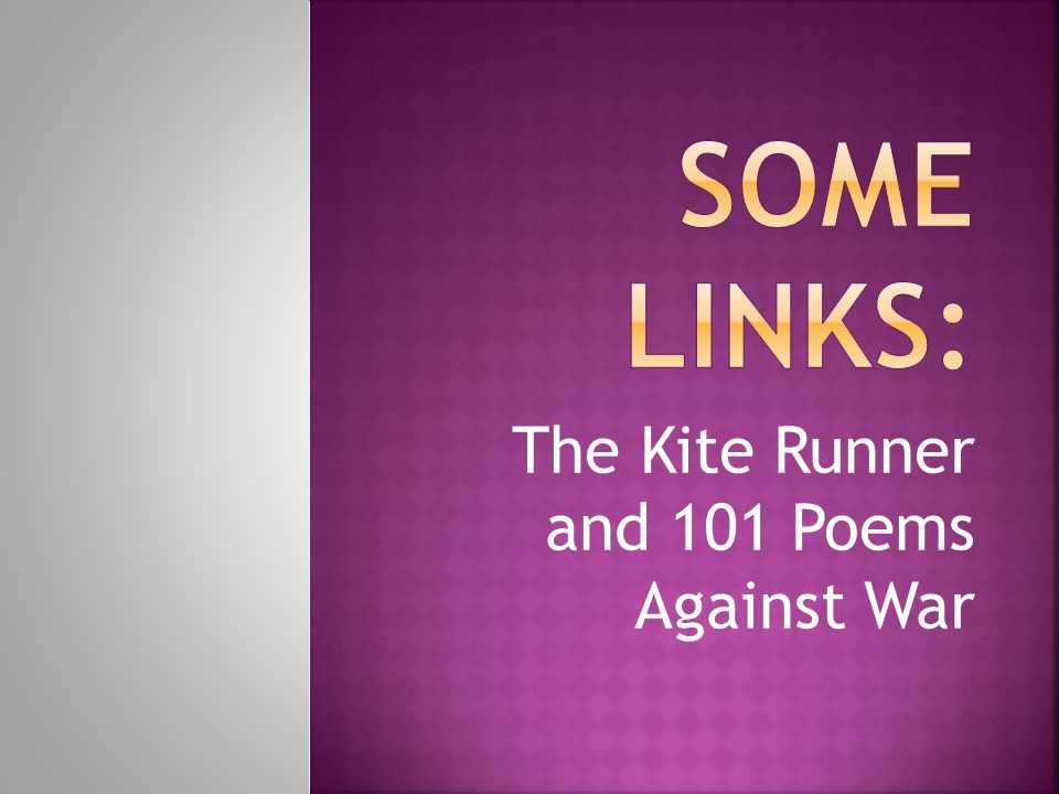 The Kite Runner and 101 Poems Against War