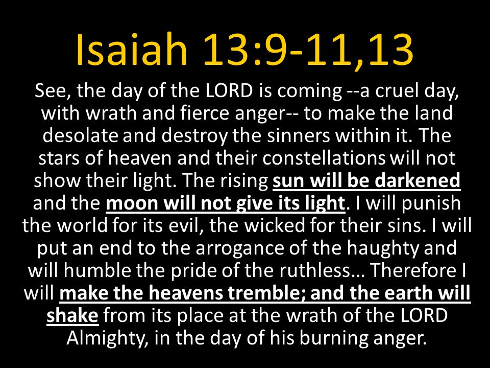 Isaiah 13:9-11,13