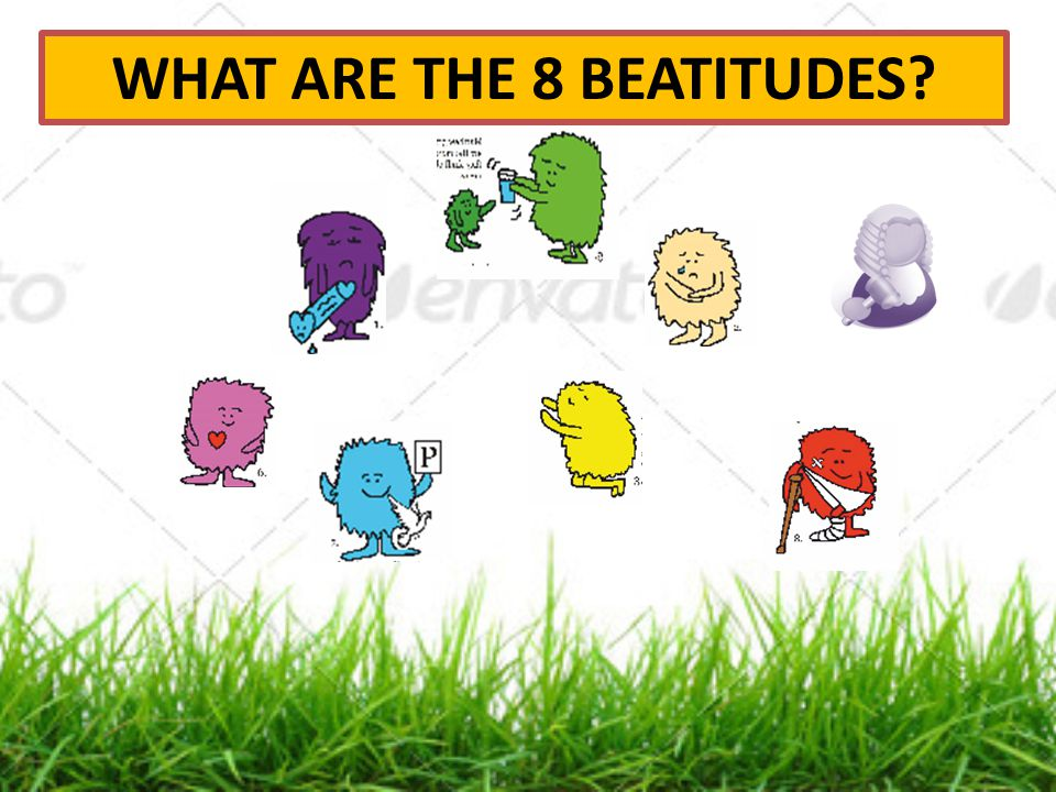 WHAT ARE THE 8 BEATITUDES