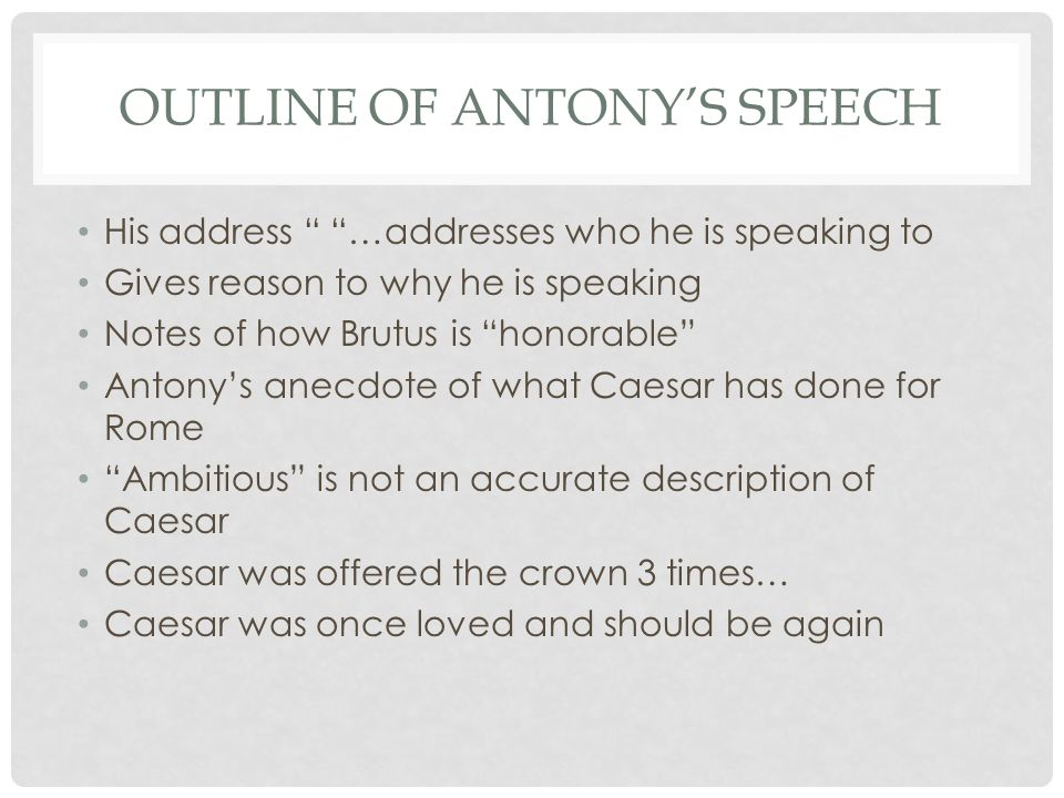 Outline of Antony's Speech