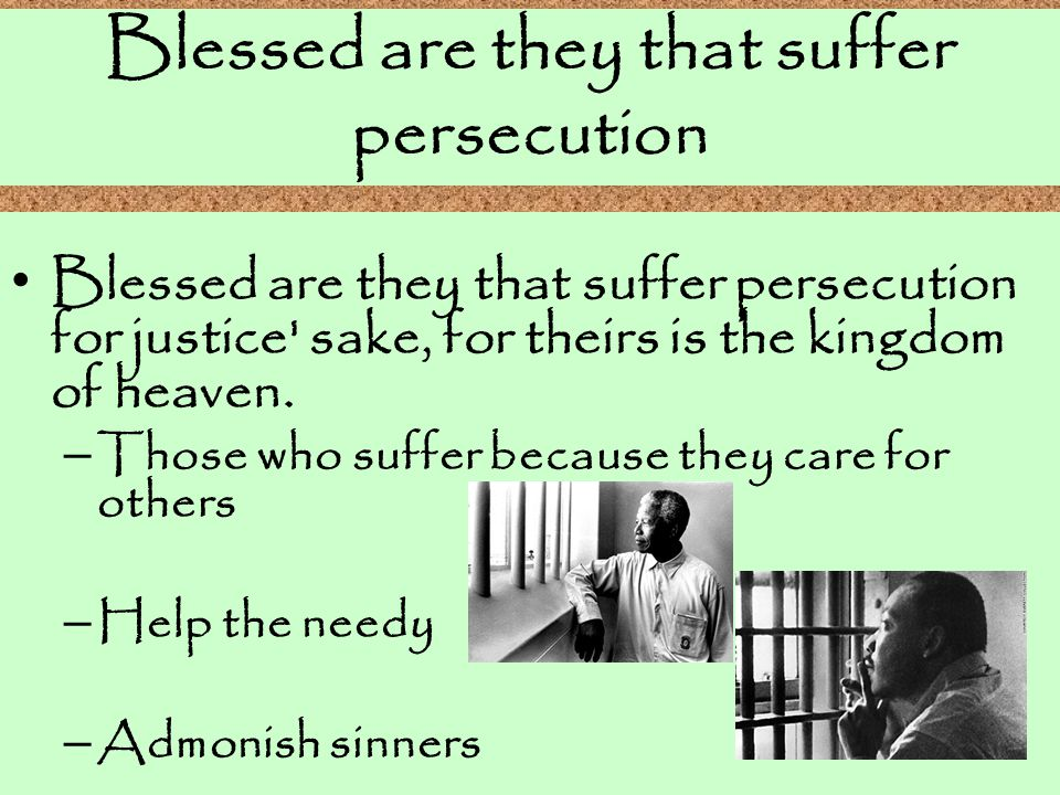 Blessed are they that suffer persecution