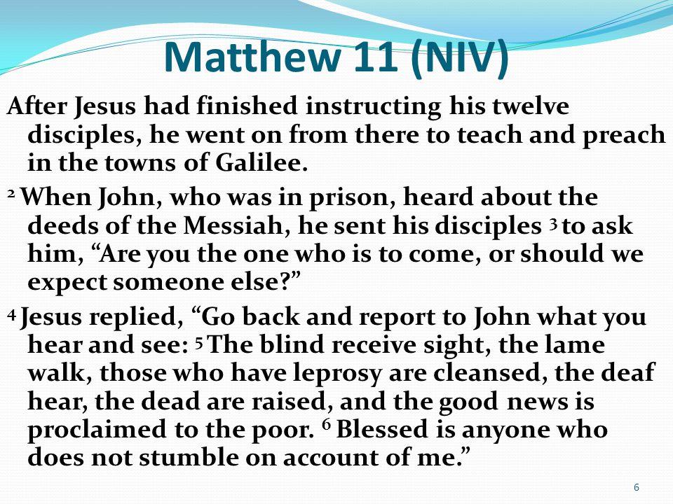 Matthew 11 (NIV)