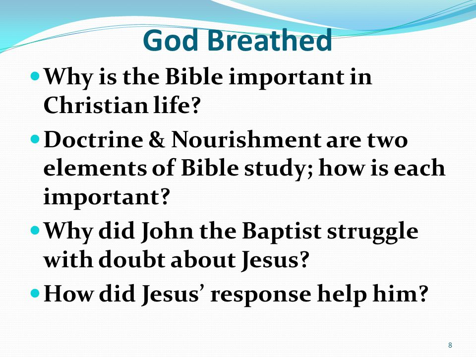 God Breathed Why is the Bible important in Christian life