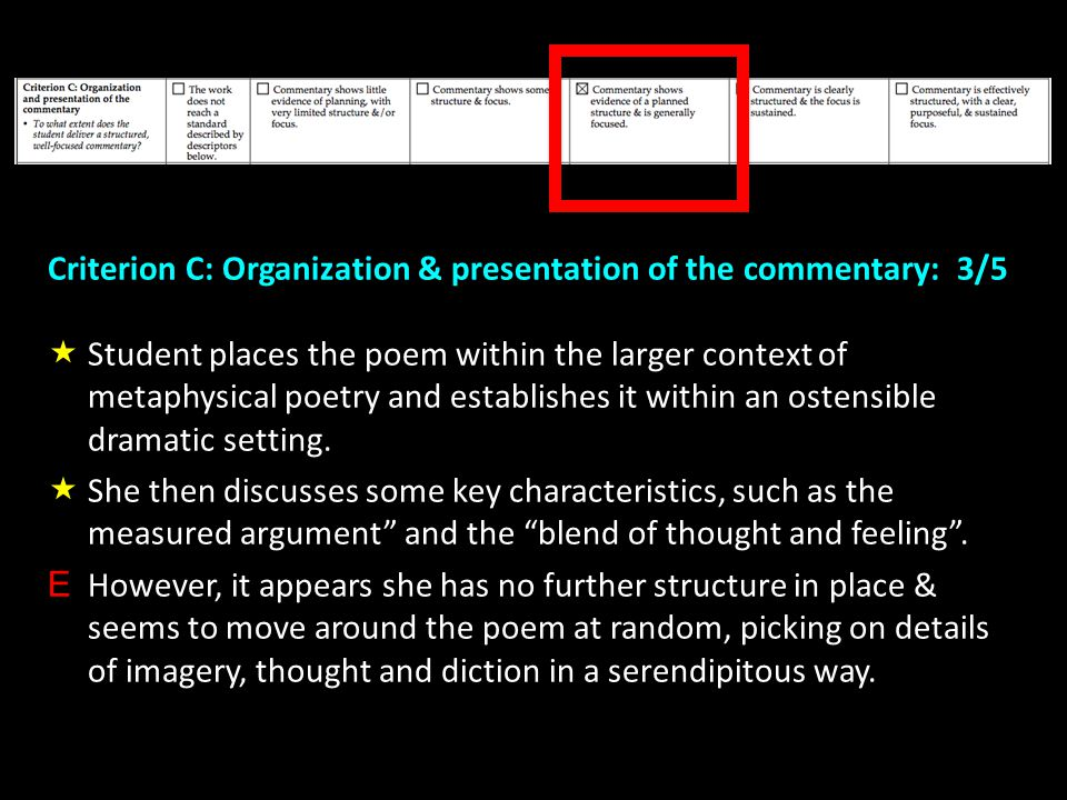 Criterion C: Organization & presentation of the commentary: 3/5