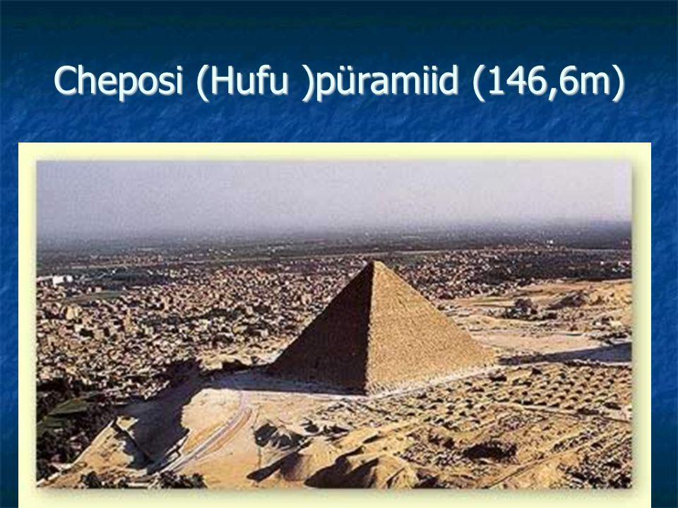 Cheposi (Hufu )püramiid (146,6m)