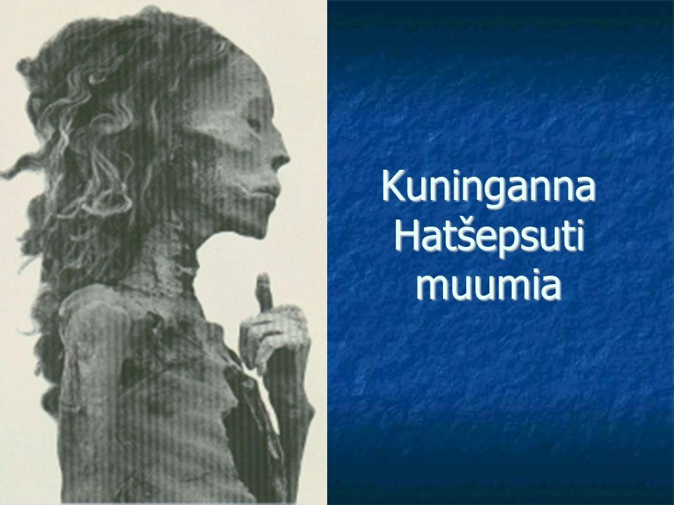 Kuninganna Hatšepsuti muumia