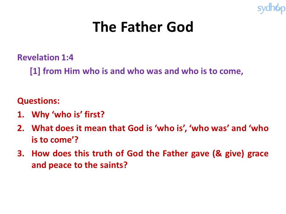 The Father God Revelation 1:4