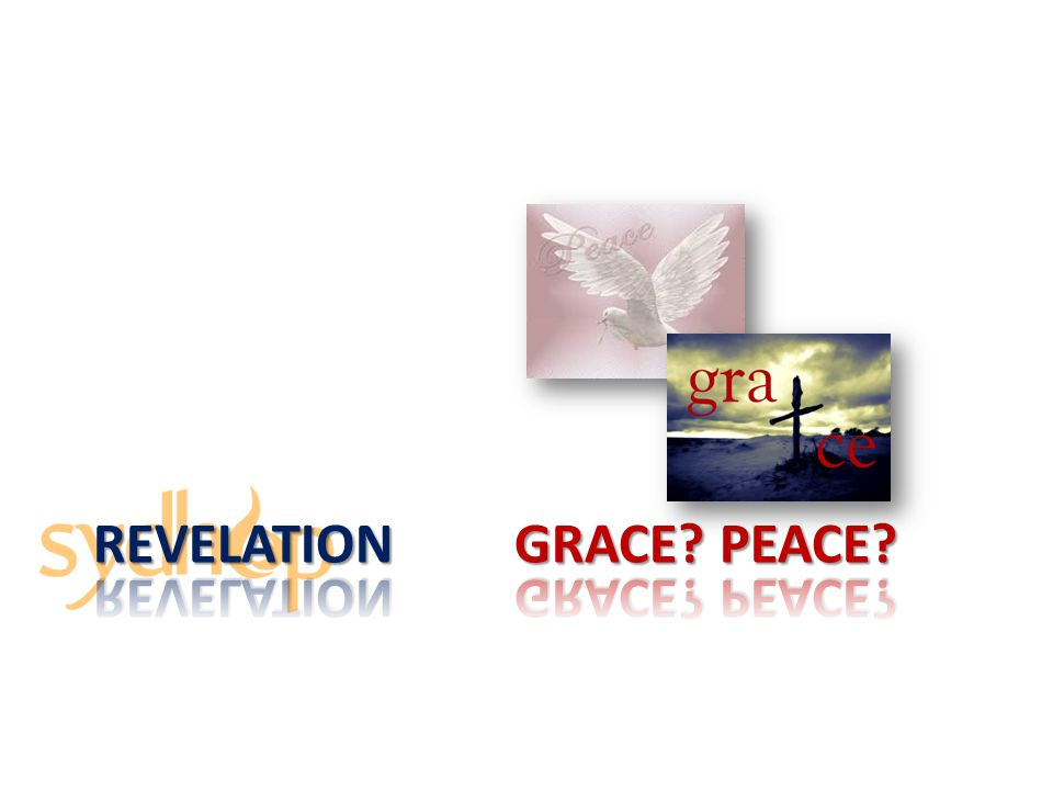 Revelation Grace peace