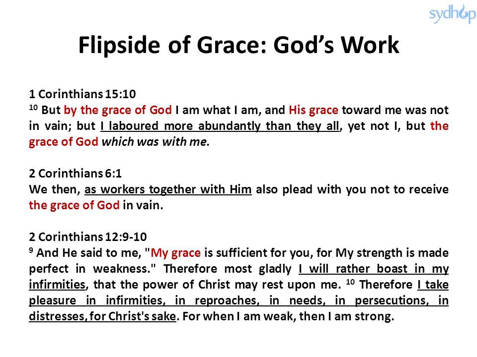 Flipside of Grace: God's Work