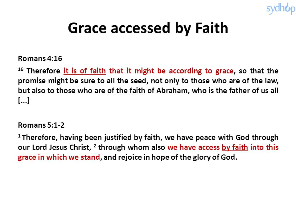 Grace accessed by Faith