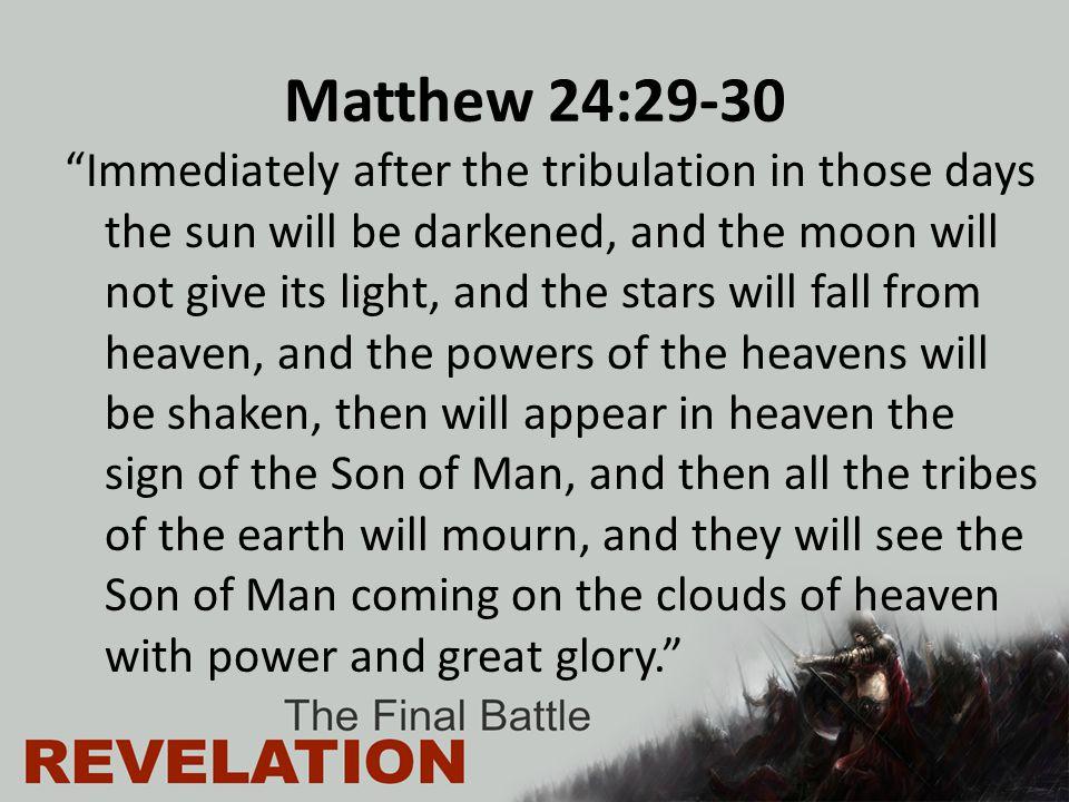 Matthew 24:29-30