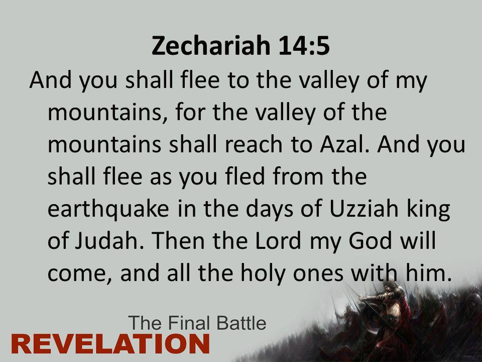 Zechariah 14:5