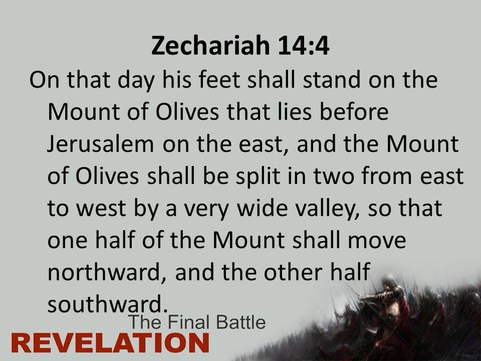 Zechariah 14:4